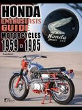 Honda Motorcycles 1959-1985: Enthusiasts Guide