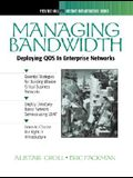 Managing Bandwidth: Deploying Qos in Enterprise Networks