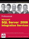 Professional SQL Server 2008 Integration Services