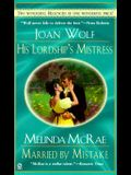 His Lordship's Mistress and Married by Mistake: Regency 2-in-1 (Signet Regency Romance)