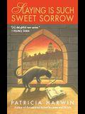 Slaying Is Such Sweet Sorrow: A Far Wychwood Mystery