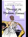 Marriage on Madison Avenue, 3
