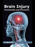 Brain Injury: Functionality and Prevention