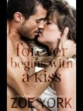 Forever Begins With A Kiss