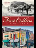 Fort Collins: A History