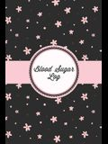 Blood Sugar Log: Daily Record & Keep Track Glucose Levels Readings, Diabetes Monitoring Journal, Diabetic Gift, Breakfast, Lunch, Dinne