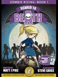 Scared to Beath