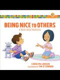Being Nice to Others: A Book about Rudeness
