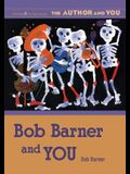 Bob Barner and You