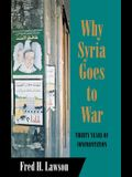 Why Syria Goes to War