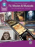 Top Hits from Tv, Movies & Musicals Instrumental Solos: Horn in F, Book & Online Audio/Software/PDF