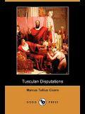 Tusculan Disputations (Dodo Press)