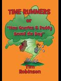 Time Rummers: Or How Gnarles and Paddy Saved the Day