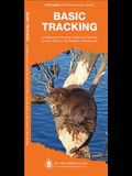Basic Tracking: A Waterproof Pocket Guide to Familiar Animal Sign in the Eastern Woodlands