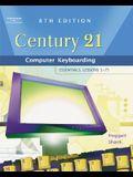 Century 21 Computer Keyboarding: Essentials, Lessons 1-75