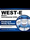 West-E Music: Instrumental (036) Flashcard Study System: West-E Test Practice Questions & Exam Review for the Washington Educator Skills Tests-Endorse