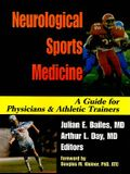 Neurological Sports Medicine: A Guide for Physicians and Athletic Trainers