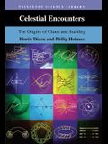 Celestial Encounters: The Origins of Chaos and Stability