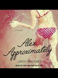 Alex, Approximately Lib/E