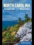 North Carolina Adventure Weekends: A Traveler's Guide to the Best Outdoor Getaways
