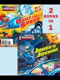 Joker's Joyride/Built for Speed (DC Super Friends) (Deluxe Pictureback)