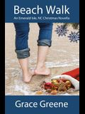 Beach Walk: An Emerald Isle, NC Christmas Novella