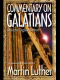 Commentary on Galatians: Modern-English Edition