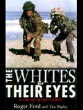 Whites of Their Eyes
