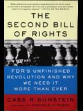 The Second Bill of Rights: Fdr's Unfinished Revolution-And Why We Need It More Than Ever
