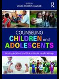 Counseling Children and Adolescents: Working in School and Clinical Mental Health Settings