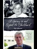 A Journey to and Beyond the Blackboard: Memories of a Boy Who Became a Maverick Headteacher