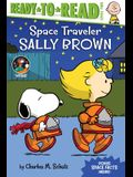 Space Traveler Sally Brown: Ready-To-Read Level 2