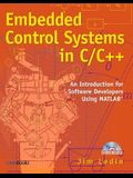 Embedded Control Systems in C/C++: An Introduction for Software Developers Using MATLAB [With CDROM]