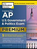 Cracking the AP U.S. Government & Politics Exam 2020, Premium Edition: 5 Practice Tests + Complete Content Review