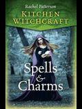 Kitchen Witchcraft: Spells & Charms