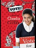 Vote!: The Complicated Life of Claudia Cristina Cortez