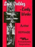 Early Works: Actos, Bernabe & Pensamiento Serpentino