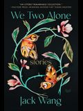We Two Alone: Stories