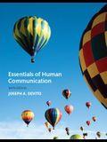 Essentials of Human Communication (9th Edition)