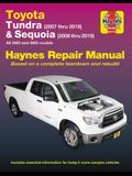 Toyota Tundra 2007 Thru 2019 and Sequoia 2008 Thru 2019 Haynes Repair Manual: All 2wd and 4WD Models