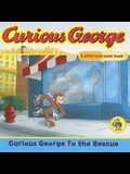 Curious George to the Rescue: A Slide and Peek Book