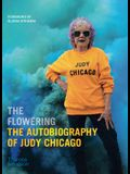 The Flowering: The Autobiography of Judy Chicago