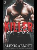 Killer on Fire: A Bad Boy Mafia Romance
