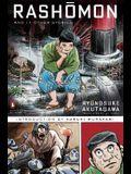 Rashomon and Seventeen Other Stories: (penguin Classics Deluxe Edition)