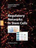 Regulatory Networks in Stem Cells