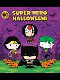 Super Hero Halloween! (DC Justice League)