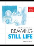 Artist's Workbook: Drawing Still Life