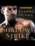 Shadows Strike Lib/E
