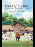 Scent Of The Soil: A Civil Servant Returns To His Roots