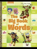 The Big Book of Words (Nickelodeon) (Big Golden Book)
